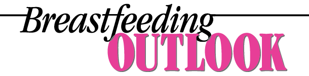 Breastfeeding Outlook